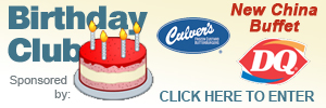 Birthday Club - Sponsored by : New China Buffet, Culvers and DQ